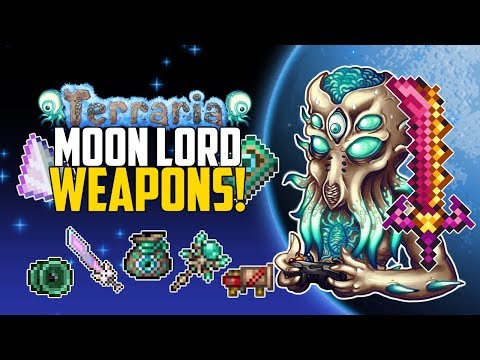 Terraria 1.3 MOON LORD WEAPONS | Best Weapon Drops | PC | Console | Mobile | Top 5