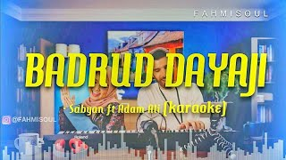 Download BADRUD DAYAJI - SABYAN ft Adam Ali (KARAOKE/NO VOCAL FULL LIRIK)