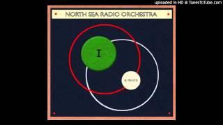 North Sea Radio Orchestra - The Earth Beneath Our Feet