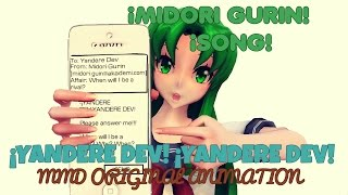 "【MMD ANIMATION】""YANDERE DEV! YANDERE DEV!"" -MOM0KI- ""Midori Gurin Song"""