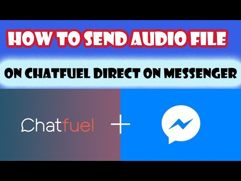 How To Send Audio Files Direct In Chat And More At Chatfuel Bot