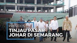 Presiden Jokowi Meninjau Pasar Johar saat Kunjungan di Kota Semarang