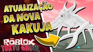 ROBLOX: UPDATES OF THE NEW KAKUJA OF ETO * ETOK3 *!! -RO: GHOUL #139 ‹ BRUNINHO ›