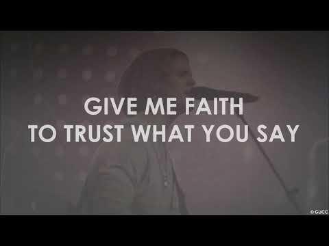 Give Me Faith Lyrics (Live) - ELEVATION WORSHIP