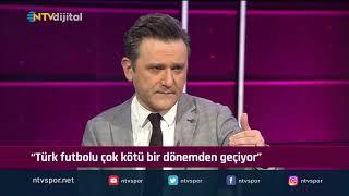 ''Türk takımları çok kötü bir dönemden geçiyor'' (Futbol Net 25 Ekim 2019)