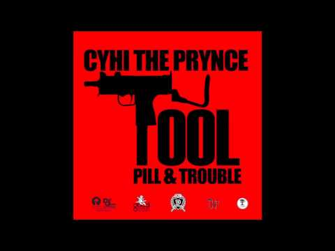 CyHi The Prynce ft Pill & Trouble - Tool