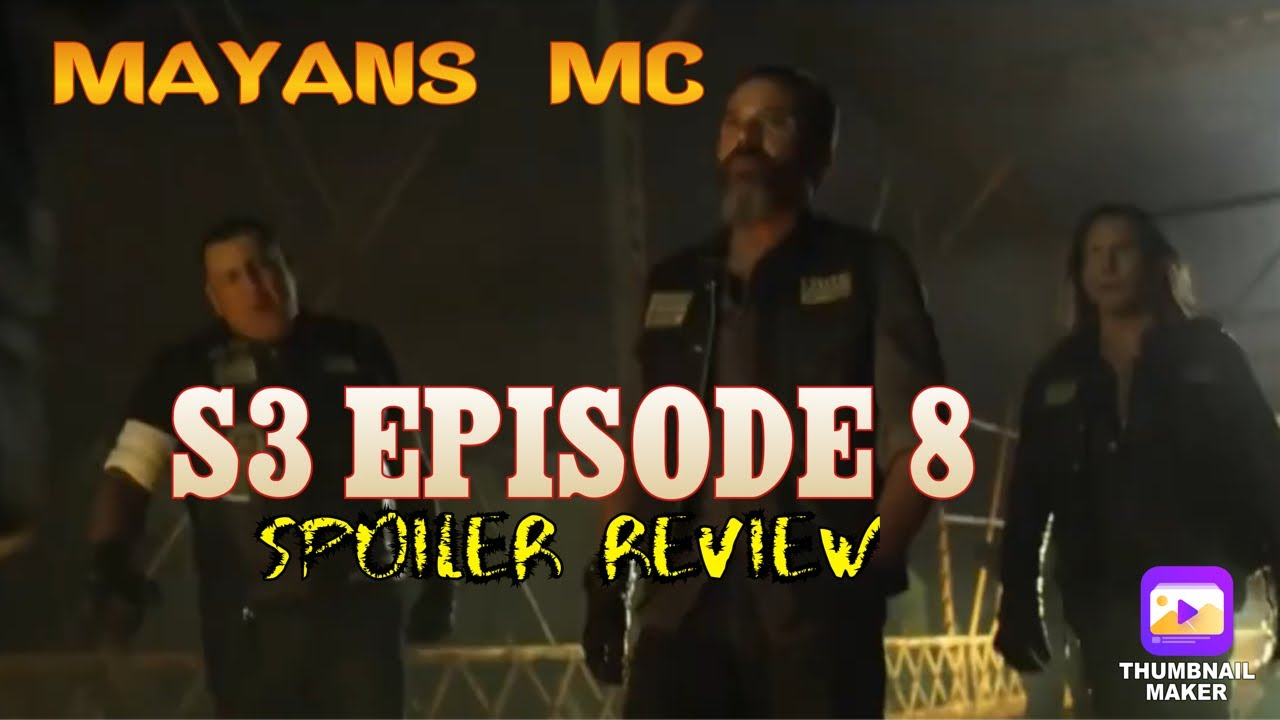 Download Mayans MC S3 Episode 8 Spoiler Review!