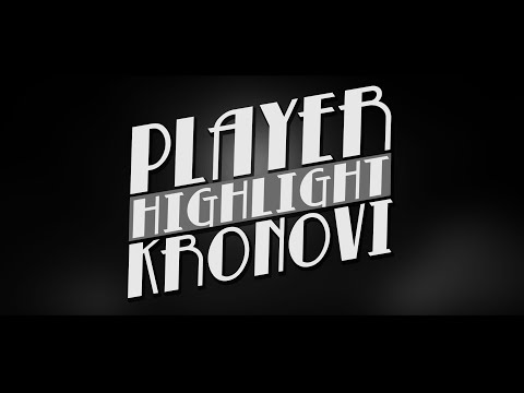 Player Highlight: Kronovi!