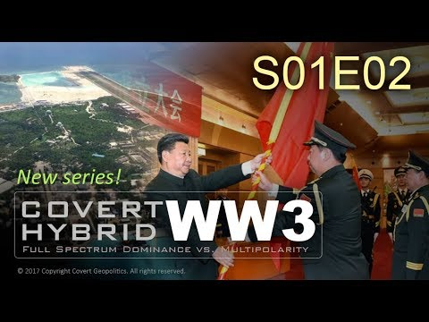 Covert Hybrid WW3: China + ASEAN vs Deep State [Full S01E02]