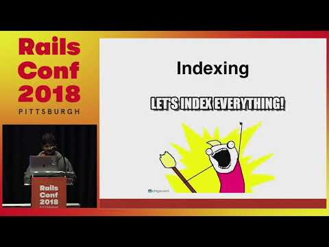 RailsConf 2018: Using Databases to pull your applications weight by Harisankar P S