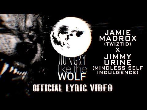Jamie Madrox & Jimmy Urine  - Hungry Like The Wolf Lyric Video (Twiztid & Mindless Self Indulgence) mp3