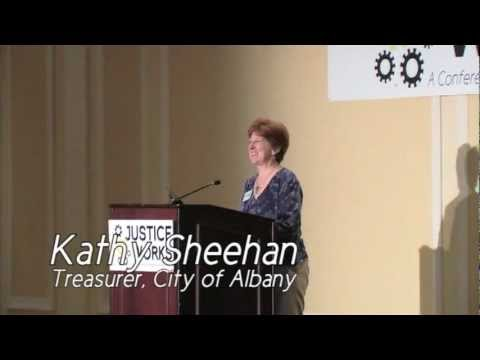 Justice Works - Albany City Treasurer Kathy Sheehan Welcome Address