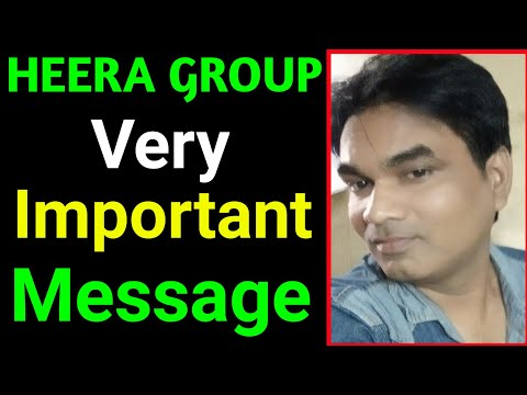 Very important message to all heera group members    By Shameem