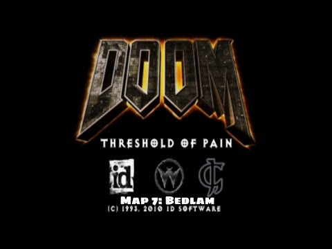 Threshold of Pain: Special Edition - Map 7: Bedlam