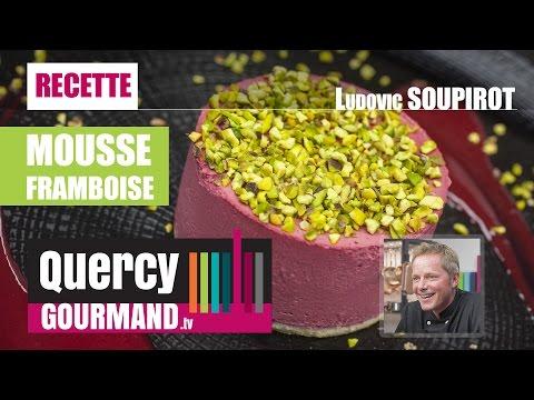 Recette : Mousse framboise, éclats pistaches – quercygourmand.tv