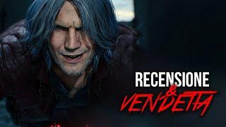 PERCHE' Devil May Cry 5: Mi Ha Permesso di VENDICARMI... • Recensione