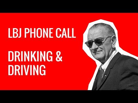 LBJ Phone Call - Drunk Driving