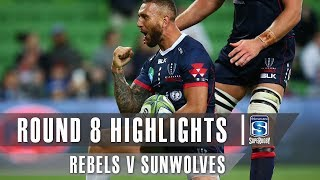 ROUND 8 HIGHLIGHTS: Rebels v Sunwolves – 2019