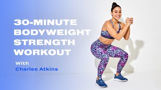30-Minute No-Equipment Full-Body Strength Workout With Charlee Atkins