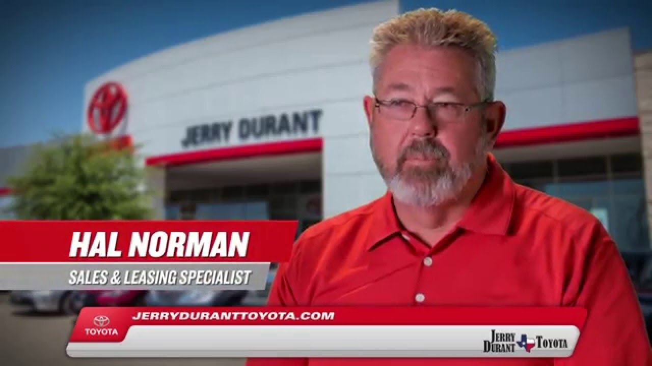 Jerry Durant Toyota >> Jerry Durant Toyota Employee Video Hal Norman