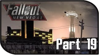 """Fallout: New Vegas Gameplay Part 19 - """"NEW VEGAS!"""" (Fallout 4 Hype Let's Play!)"""