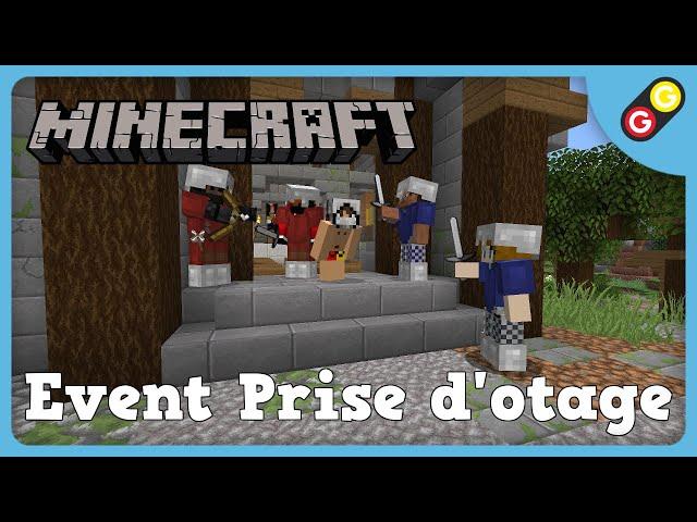 Minecraft - Event Prise d'otage [FR]