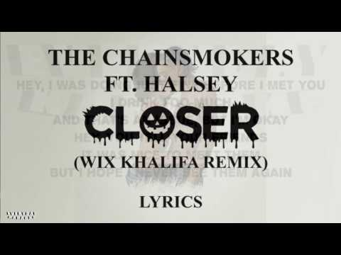 The Chainsmokers  – Closer  (Wiz Khalifa Remix) Lyrics