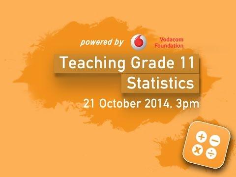 Teaching Grade 11 Statistics