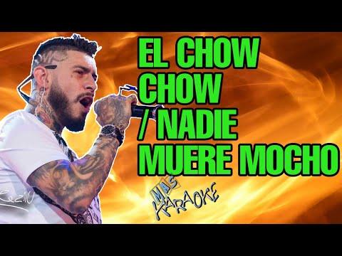 ULISES BUENO - EL CHOW CHOW / NADIE MUERE MOCHO (KARAOKE)
