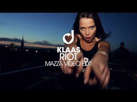 Klaas - Riot (Mazza Edit)