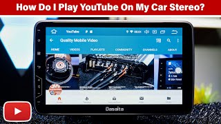 How Do You Play YouTube Videos On Car Stereo???