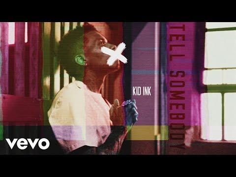 Kid Ink - Tell Somebody (Audio)