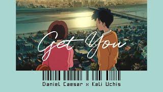 Get You - Daniel Caesar ft Kali Uchis (Lirik dan Terjemahan