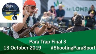 Para Trap Final 3 |2019 World Shooting Para Sport Championships