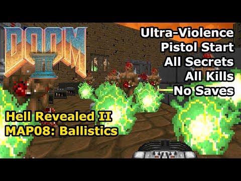 Doom II: Hell Revealed II - MAP08: Ballistics (Ultra-Violence 100%)