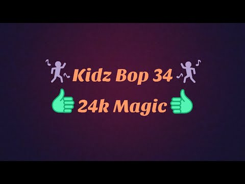 Kidz Bop 3424k Magic Lyrics