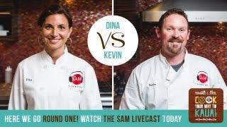 Cook Your Way to Kauai - Round 1: Dina/Kevin