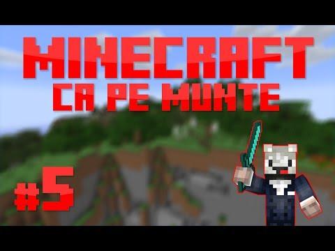 [RO] S1E5 | Minecraft Ca pe munte | Minam IRON!