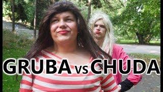 GRUBA vs CHUDA dziewczyna