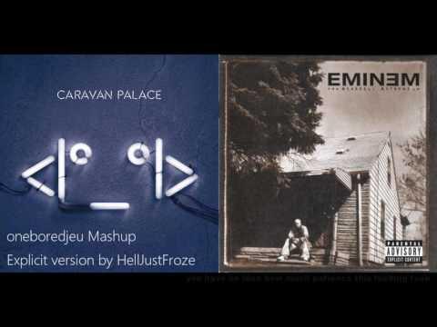 The Lone Slim Shady (Explicit) - Caravan Palace vs. Eminem (Mashup)
