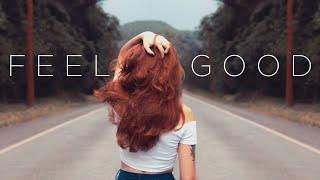 Feel Good | Beautiful Chill Music Mix