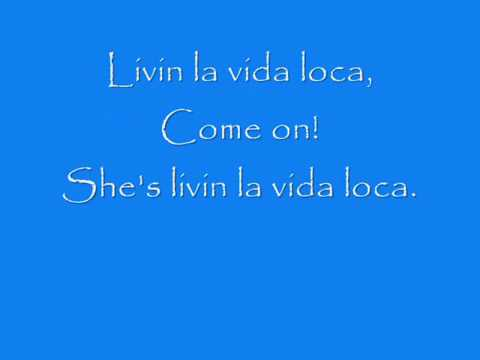 Ricky Martin Livin La Vida Loca -  Lyrics