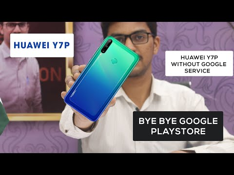 Huawei Y7P Without Google Services | Huawei App Gallery | Huawei Cloud | Bye Bye Google PlayStore