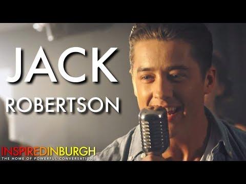 JACK ROBERTSON - SCOTTISH SINGING SENSATION | Inspired Edinburgh