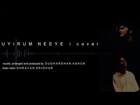 Uyirum Neeye   Sudharshan Ashok Ft. Shravan Sridhar   Happy Mother's Day