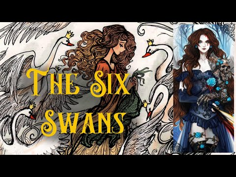'The Six Swans' - The Brothers Grimm