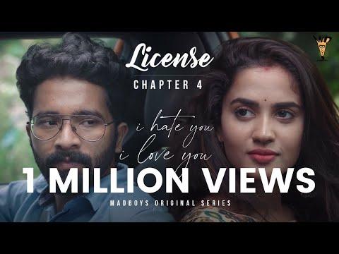 I Hate You - I Love You | Chapter 4 -License | Madboys Originals |Vinayak Vaithianathan,Teju Ashwini