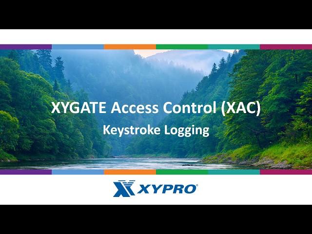 XYGATE Access Control (XAC) -  Keystroke Logging
