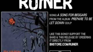Watch Ruiner A Song For Beggars video