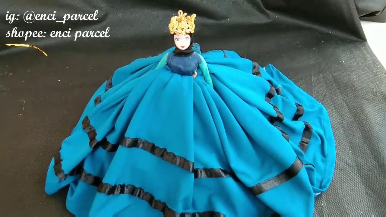 Cara hias Hantaran dari gamis berbentuk gaun barbie